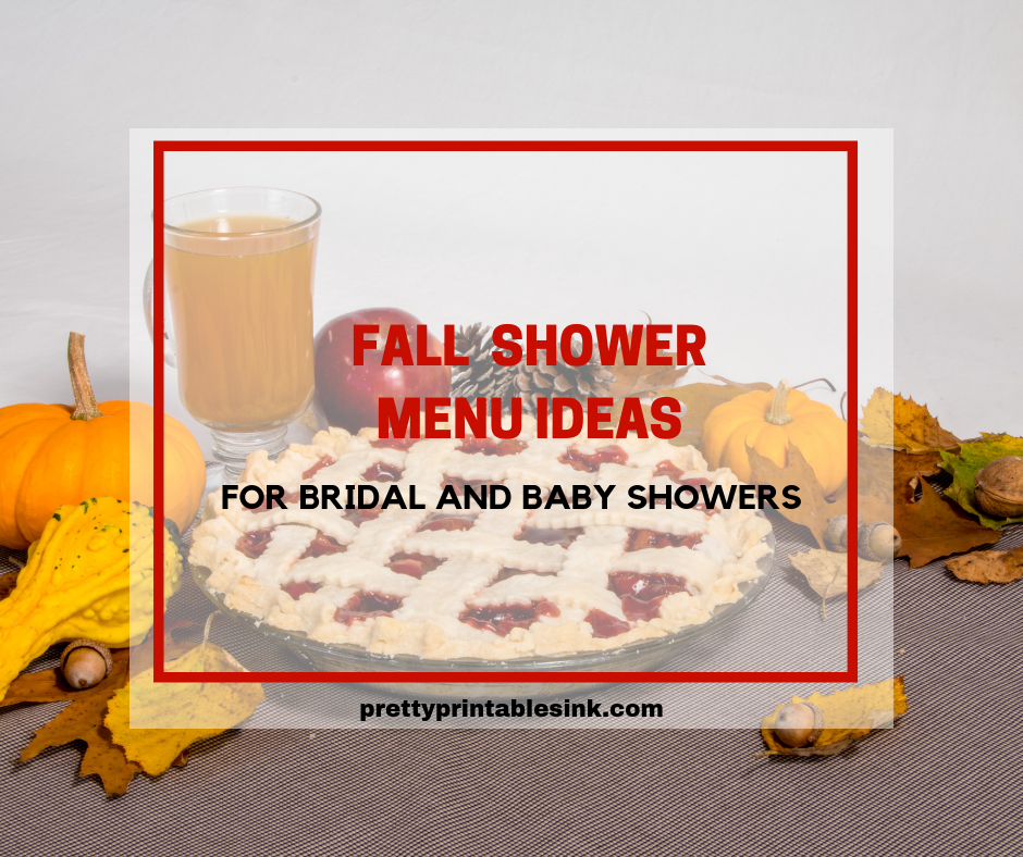 Choosing A Fall Shower Menu For Bridal Showers Or Baby